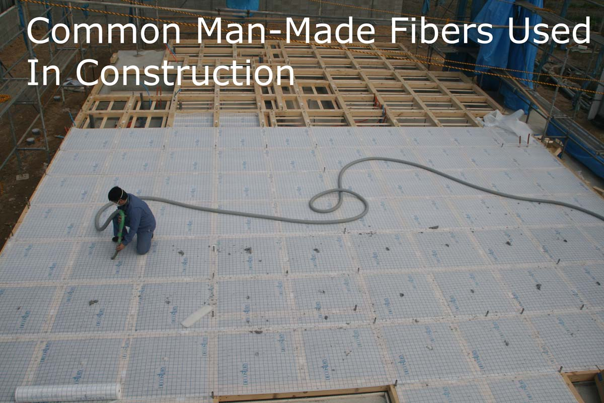 Problems With Man Made Fibers In Construction